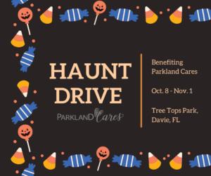 Haunt Drive Benefiting Parkland Cares